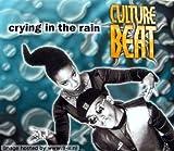 Crying In The Rain von CULTURE BEAT bei Amazon kaufen