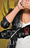The Academy - Liar (The Scarab Beetle Series) (Volume 2)