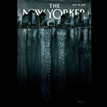 The New Yorker, September 12th 2011 (Jonathan Safran Foer, Daniyal Mueenuddin, George Packer)  by Jonathan Safran Foer, Daniyal Mueenuddin, George Packer Narrated by Todd Mundt