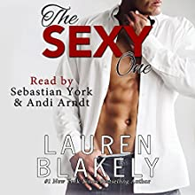 The Sexy One Audiobook by Lauren Blakely Narrated by Andi Arndt, Sebastian York