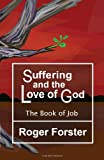 img - for Suffering and the God of Love: The Book of Job book / textbook / text book