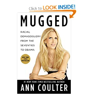 Mugged: Racial Demagoguery from the Seventies to Obama by