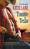 Trouble in Texas (Deep in the Heart of Texas Book 4)