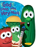 img - for God Loves You Very Much (Big Idea Books / VeggieTales) book / textbook / text book