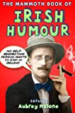 img - for The Mammoth Book of Irish Humour (Mammoth Books) book / textbook / text book