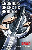 Legend of the Galactic Heroes, Vol. 1: Dawn