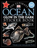 img - for Ultimate Sticker Book: Glow-in-the-Dark: Ocean Creatures (Ultimate Sticker Books) book / textbook / text book