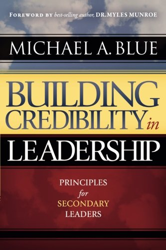 Building Credibility In Leadership: Principles for Secondary Leaders PDF
