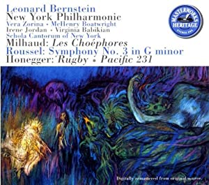 Milhaud: Les Choephores / Roussel: Symphony No. 3 / Honegger: Rugby - Pacific 231