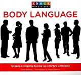img - for Knack Body Language: Techniques on Interpreting Nonverbal Cues in the World and Workplace   [KNACK BODY LANGUAGE] [Paperback] book / textbook / text book