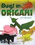 Bugs in Origami (0486498840) by Montroll, John
