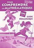 echange, troc Patrick Debû - Pour comprendre les mathématiques CM1 : Guide pédagogique, programmes 2008