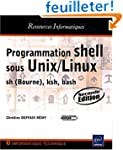 Programmation shell sous Unix/Linux -...