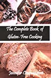 The Complete Book of Gluten-Free Cooking