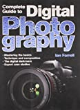 A Complete Guide to Digital Photography