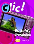 Clic!: 2 En Solo Workbook Pack Star