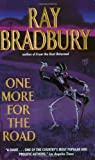 One More for the Road (0061032034) by Bradbury, Ray