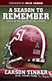 img - for A Season to Remember: Faith in the Midst of the Storm book / textbook / text book