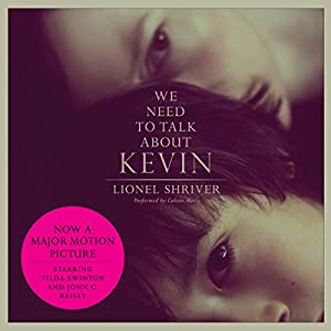 We Need to Talk About Kevin Audiobook