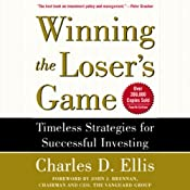 Winning the Loser's Game: Timeless Strategies for Successful Investing | [Charles D. Ellis]