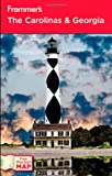 Frommer's The Carolinas and Georgia (Frommer's Complete Guides)