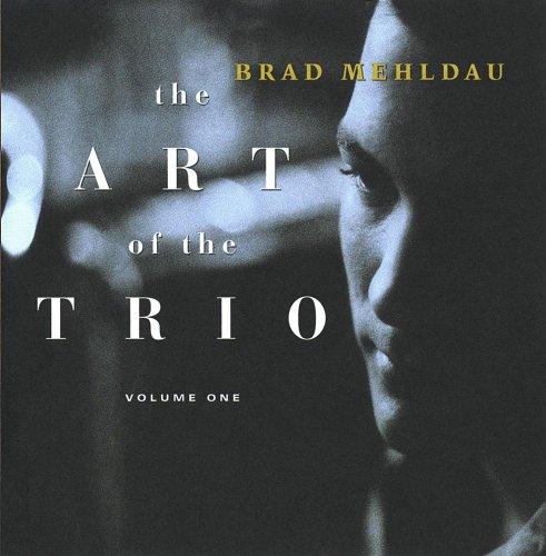 brad-mehldau-the-art-of-the-trio-volume-one