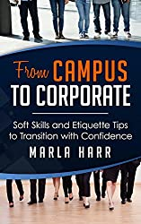 From Campus to Corporate- Soft Skills and Etiquette Tips to Transition with Confidence
