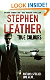 True Colours: The 10th Spider Shepherd Thriller