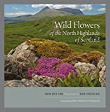 Wild Flowers of the North Highlands of Scotland