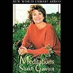 Meditations | Shakti Gawain