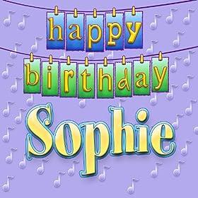 Amazon.com: Happy Birthday Sophie: Ingrid DuMosch: MP3 Downloads