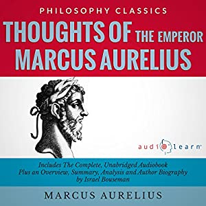 Thoughts of the Emperor Marcus Aurelius Antoninus Audiobook