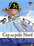"""Afficher """"Cap au pôle Nord"""""""