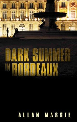 Dark Summer in Bordeaux PDF