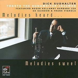 Melodies Heard Melodies Sweet