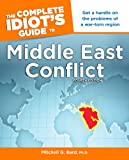 img - for The Complete Idiot's Guide to Middle East Conflict, 4th Edition book / textbook / text book