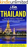 Thailand: The Ultimate Thailand Trave...