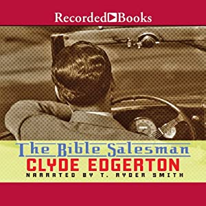 The Bible Salesman | [Clyde Edgerton]