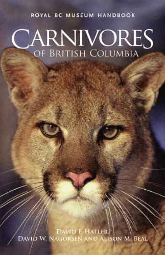 Carnivores of British Columbia (Mammals of British Columbia)