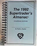 img - for The 1992 Supertrader's Almanac Certified Limited Edition book / textbook / text book