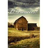 O Pioneers! ~ Willa Cather