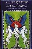 echange, troc Collectif - Tarot de la Licorne - le Jeu