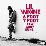 6 Foot 7 Foot (Explicit Version) [Explicit]