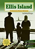 img - for Ellis Island: An Interactive History Adventure (You Choose: History) book / textbook / text book