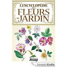 L'encyclop�die des fleurs du jardin