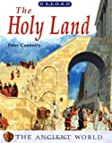 The Holy Land (Ancient World) (0199105332) by Connolly, Peter