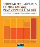 100 principes universels de mise en page pour l'imprimé et le web...