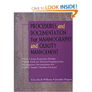 Procedures and Documentation for Advanced Imaging: Mammography & Quality Management