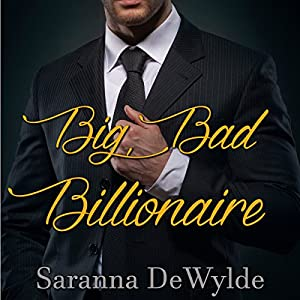 Big Bad Billionaire Audiobook