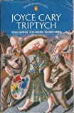 Triptych: Herself Surprised, To Be a Pilgrim and Horse's Mouth (Modern Classics) (0140074864) by Joyce Cary